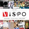 <em>The Last Vispo Anthology</em>, edited by Nico Vassilakis and Crag Hill